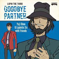 LUPIN THE THIRD GOODBYE PARTNER