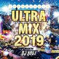 ULTRA MIX 2019 Mixed by DJ YAGI