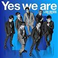【MAXI】Yes we are(マキシシングル)