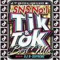 TIK & TOK -SNS NO.1 BEST MIX-