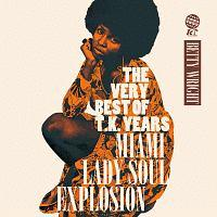 THE VERY BEST OF T.K. YEARS -MIAMI LADY SOUL EXPLOSION-/ベティ・ライトの画像・ジャケット写真