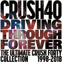 DRIVING THROUGH FOREVER THE ULTIMATE CRUSH 40 COLLECTION/Crush 40の画像・ジャケット写真