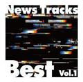 News Tracks Best Vol.1
