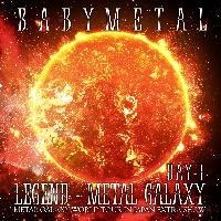 LIVE ALBUM(1日目):LEGEND - METAL GALAXY [DAY-1] (METAL GALAXY WORLD TOUR IN JAPA/BABYMETALの画像・ジャケット写真