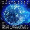LIVE ALBUM(2日目):LEGEND - METAL GALAXY [DAY-2] (METAL GALAXY WORLD TOUR IN JAPA
